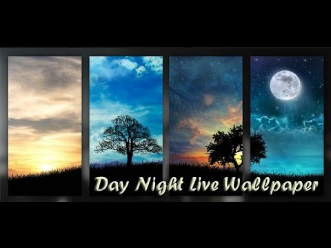 Day Night Live Wallpaper (All)